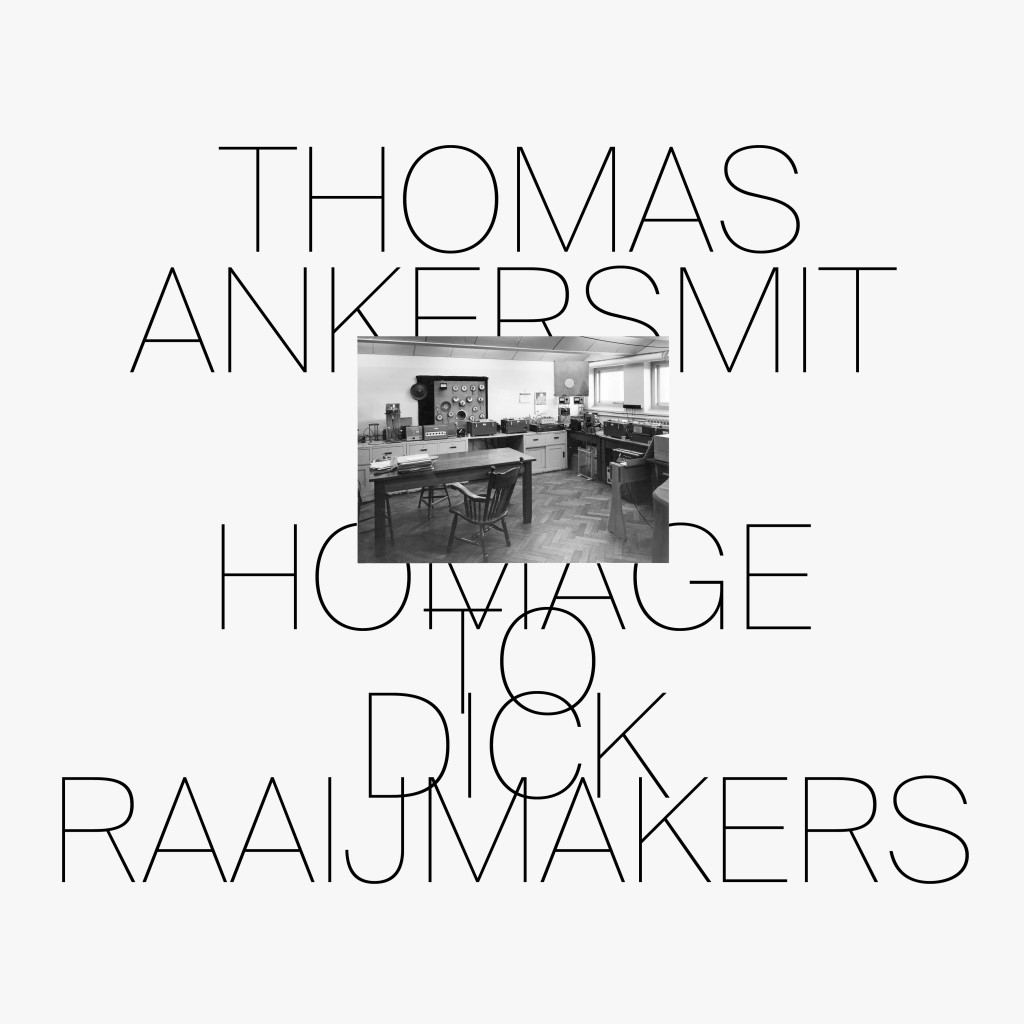 THOMAS ANKERSMIT 'Homage To Dick Raaijmakers' Shelter Press SP096 Bartolomé Sanson Felicia Atkinson