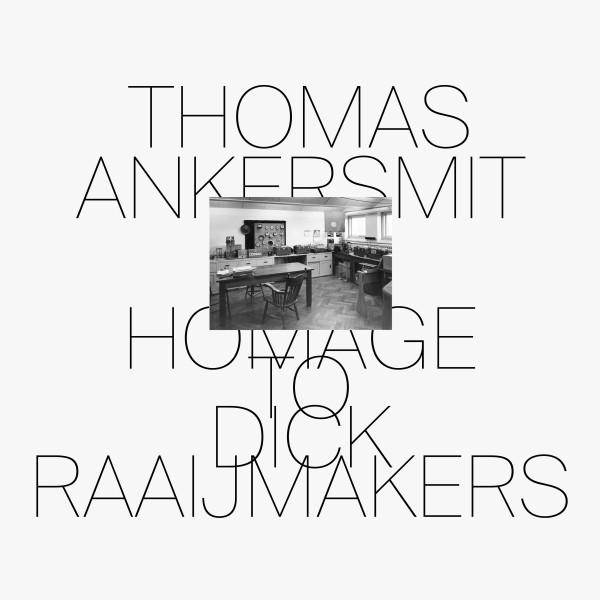 THOMAS ANKERSMIT 'Homage To Dick Raaijmakers' Shelter Press SP096 Bartolomé Sanson Felicia Atkinson