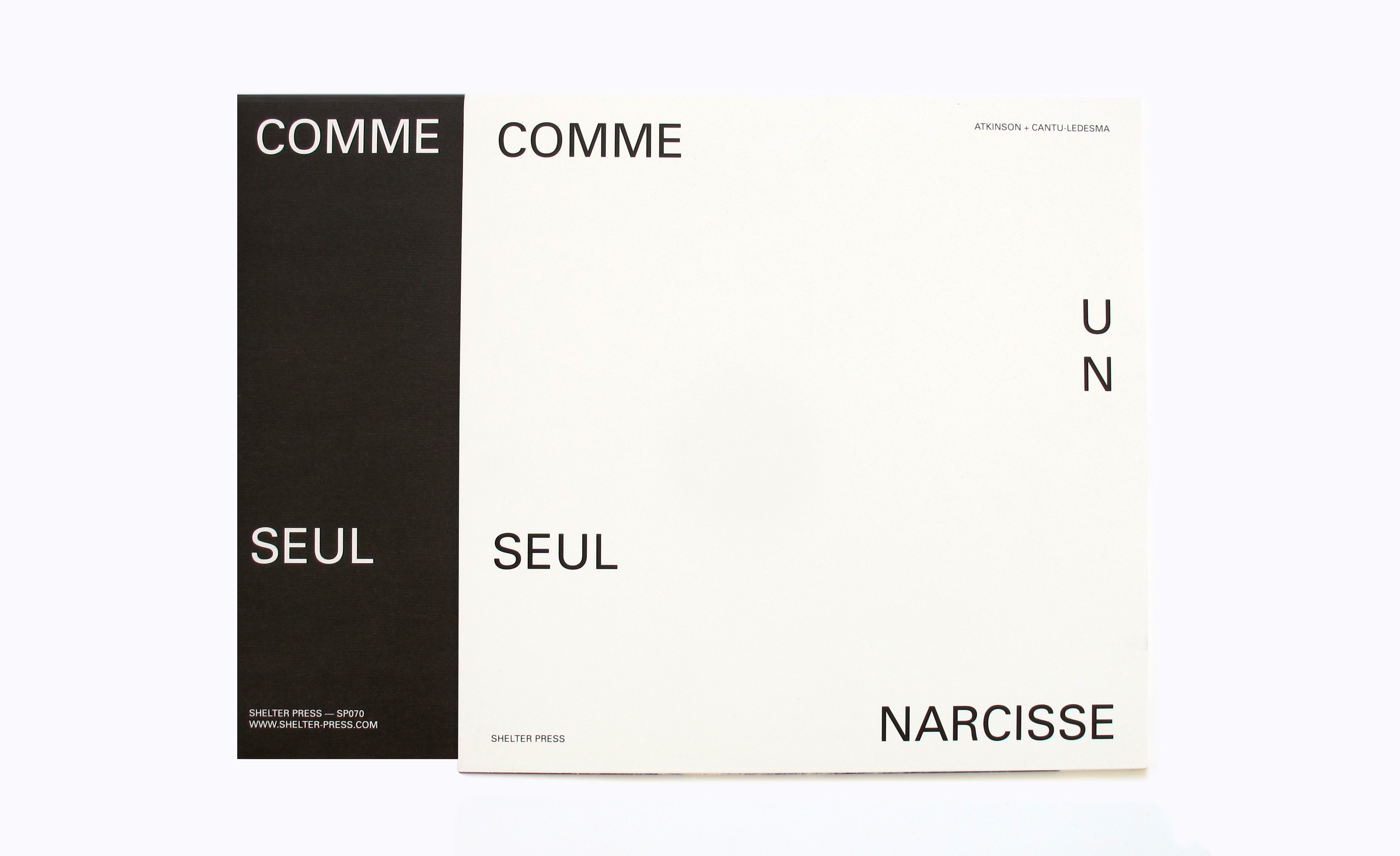Felicia Atkinson Jefre Cantu Ledesma Comme Un Seul Narcisse Shelter Press