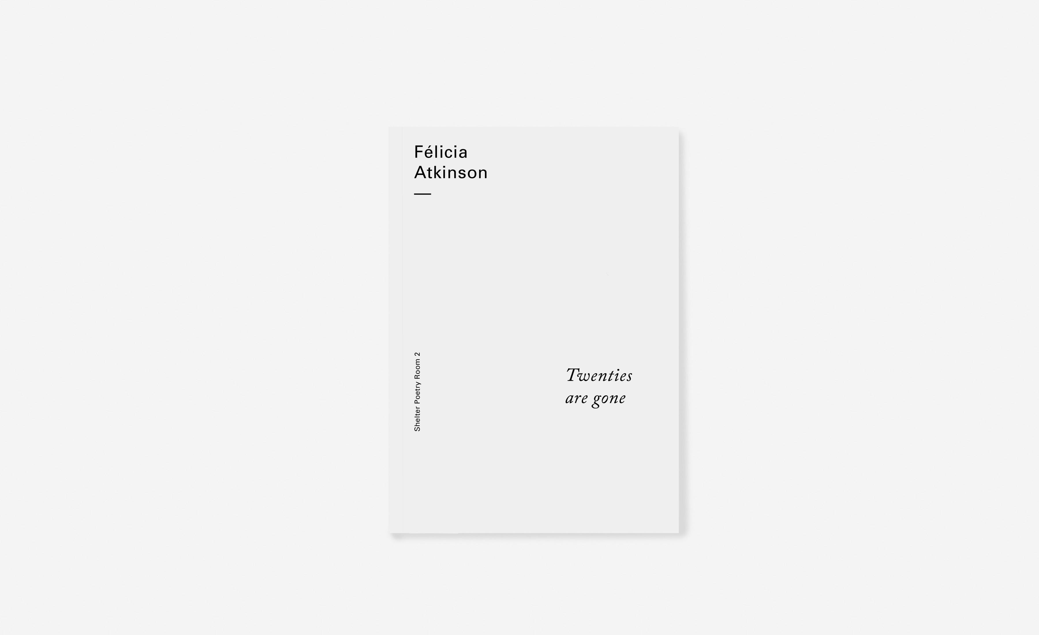 Felicia Atkinson Shelter Press