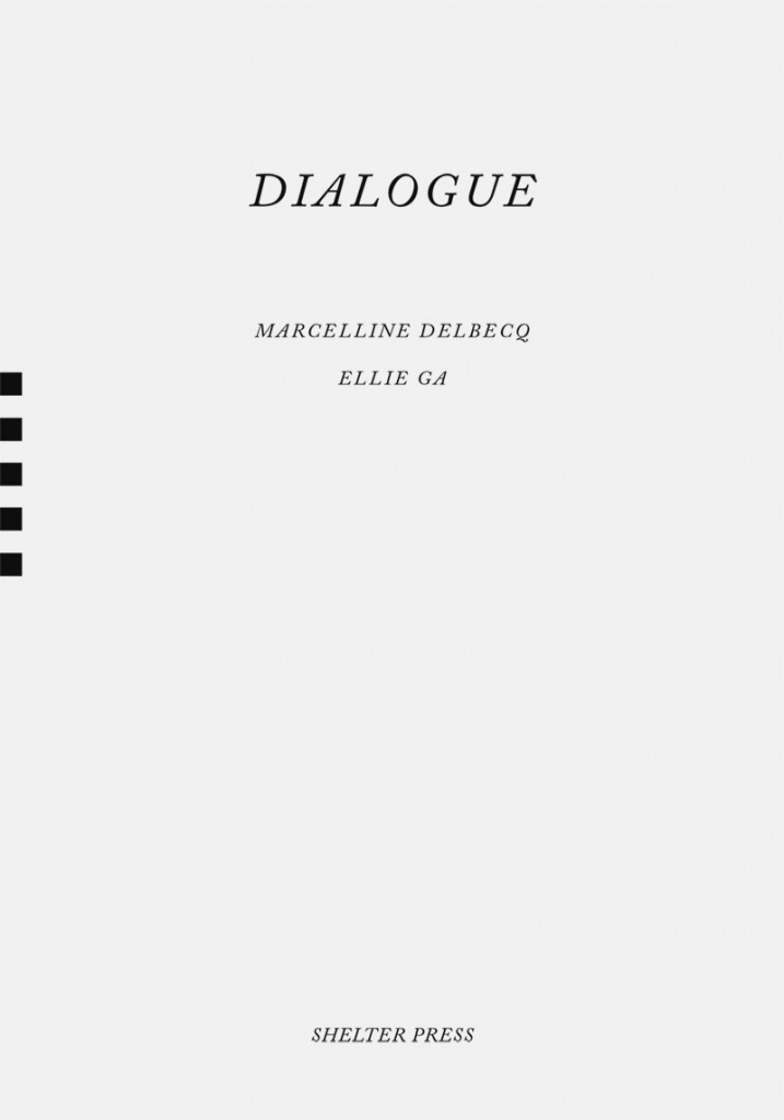 Marcelline Delbecq Ellie Ga Dialogue Shelter Press SP083