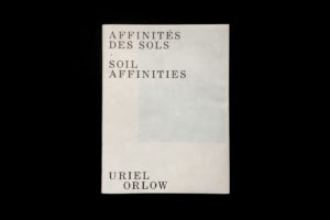 Uriel Orlow affinités des sols soil affinities shelter press