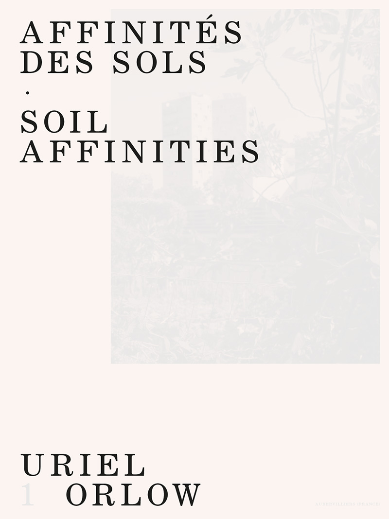 Uriel Orlow affinités des sols soil affinities shelter press